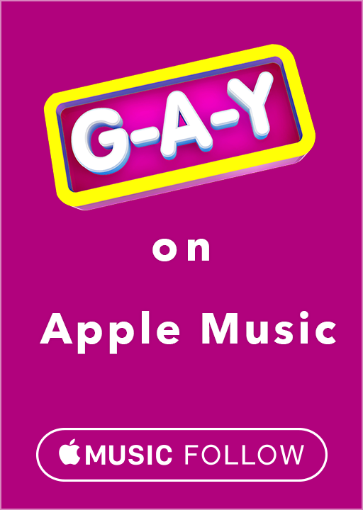 Follow G-A-Y on Apple Music
